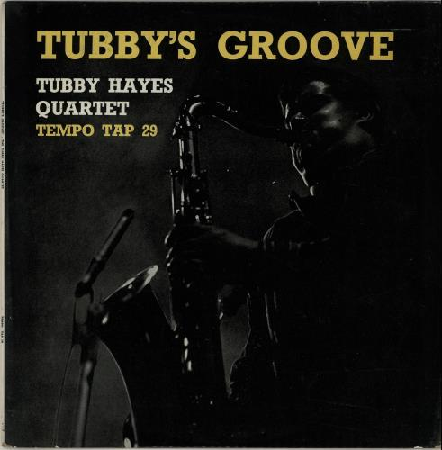 Tubby+Hayes+Tubbys+Groove+-+1st+653181