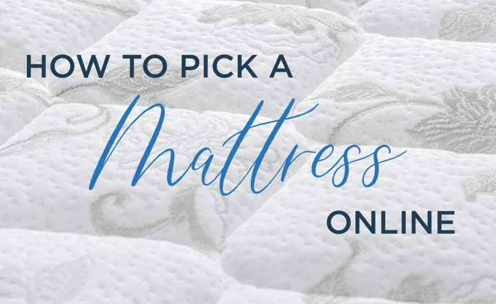 How to Pick a Mattress Online
