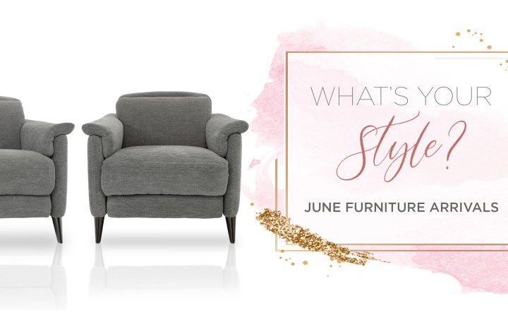 WYS: June New Furniture Arrivals