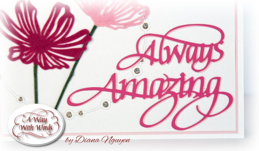 Always Amazing Card by Diana Nguyen