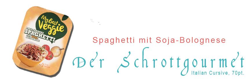 Der Schrottgourmet #13 – Spaghetti mit Soja-Bolognese