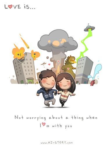 2. El amor es... no preocuparme por nada cuando estoy contigo.