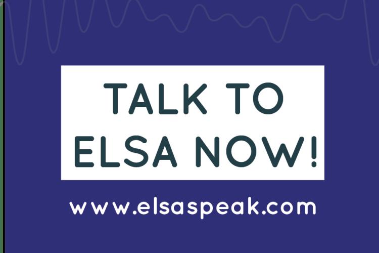 Meet The New ELSA 2.0