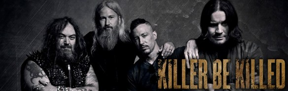 Killer Be Killed -Banner