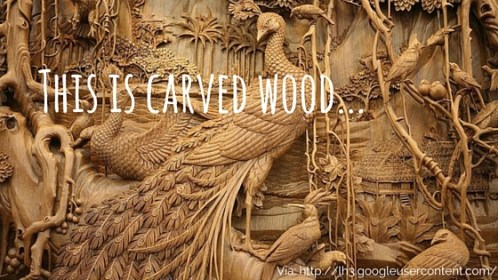 This is carved wood...