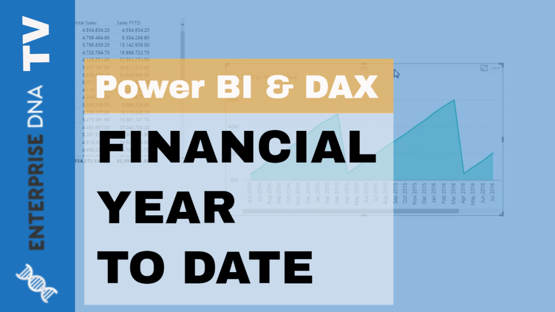 Calculate Financial Year To Date (FYTD) Sales In Power BI using DAX