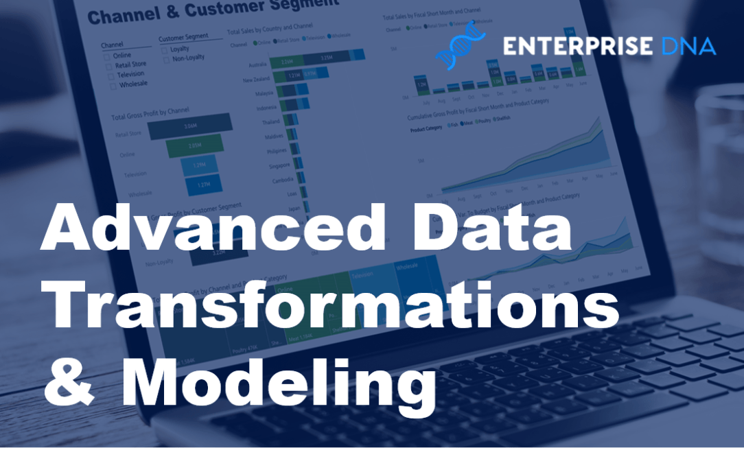 Power BI Advanced Data Transformations & Modeling Online Course