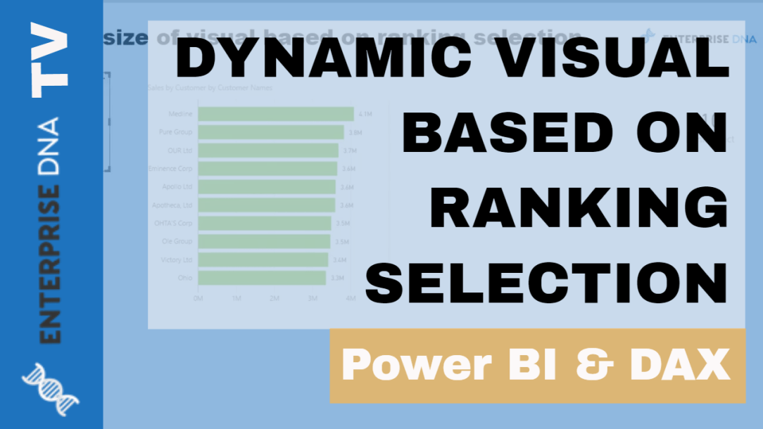 Dynamically Change Size Of Visual Based On Ranking Selection in Power BI using DAX