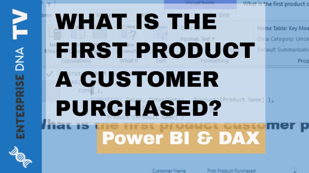 Discover What Was The Initial Product A Customer Purchased Using DAX