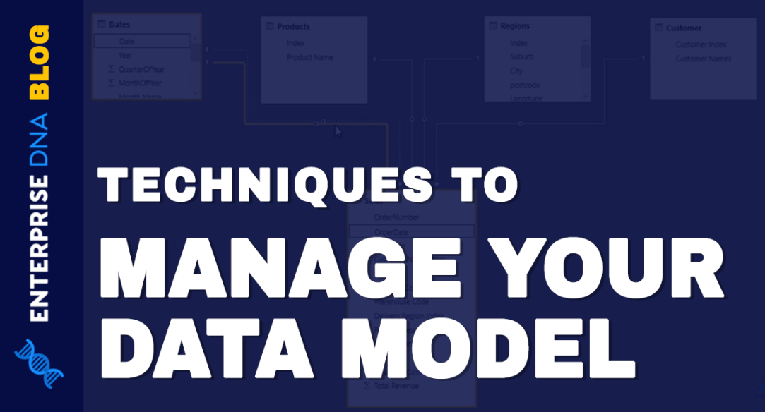 Techniques To Manage Your Data Model in Power BI