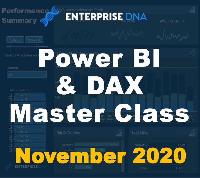 Power BI & DAX Master Class - November 2020 - Enterprise DNA