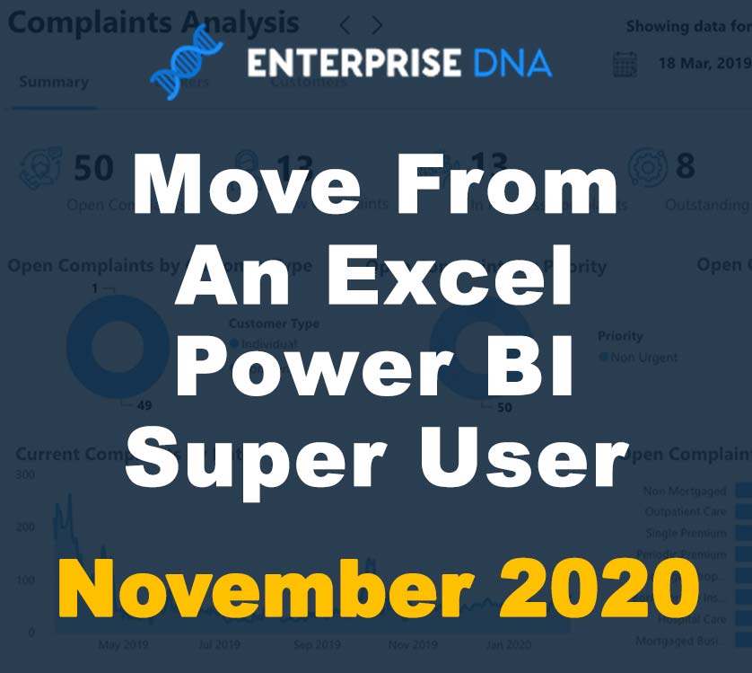 Move From An Excel Power BI Super User - November 2020 - Enterprise DNA