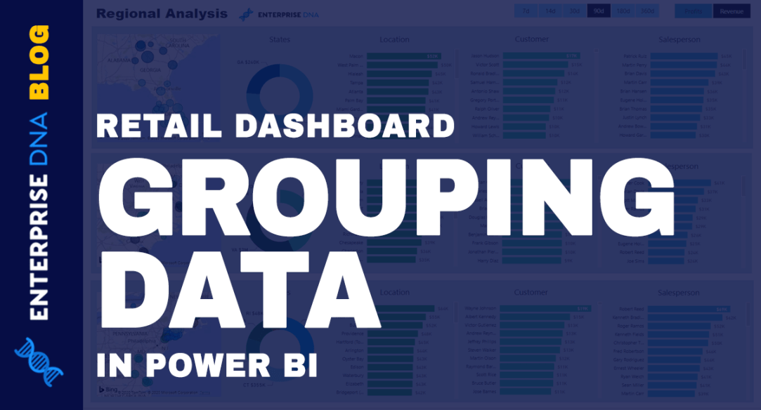 Group Data In A Retail Dashboard In Power BI
