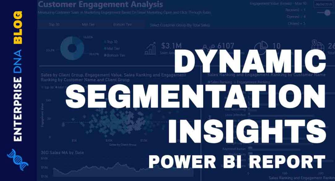 Power-BI-Report--Dynamic-Segmentation-Insights