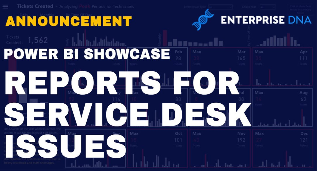 Power BI Showcase - Reports For Service Desk Issues
