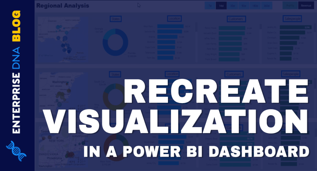 https://blog.enterprisedna.co/wp-content/uploads/2020/12/Recreate-A-Visualization-In-A-Power-BI-Dashboard.png