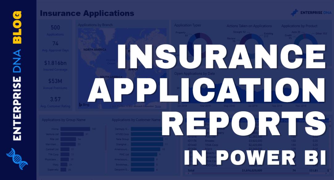 Insurance Application Reports In Power BI