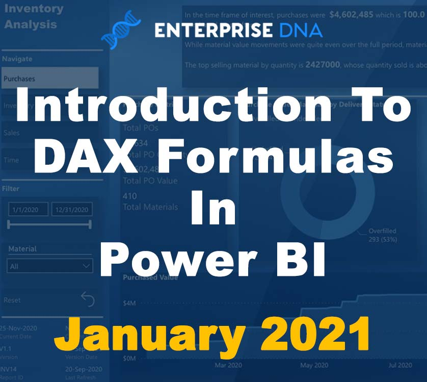 Introduction To DAX Formulas In Power BI - January 2021 - Enterprise DNA