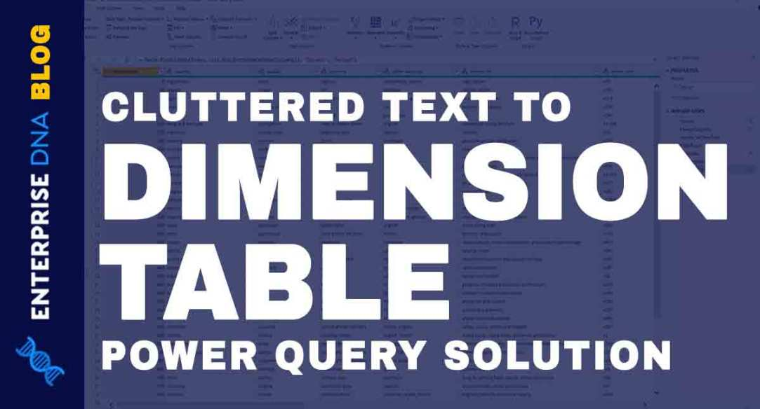 Dimension Table In A Text File: Power Query Solution