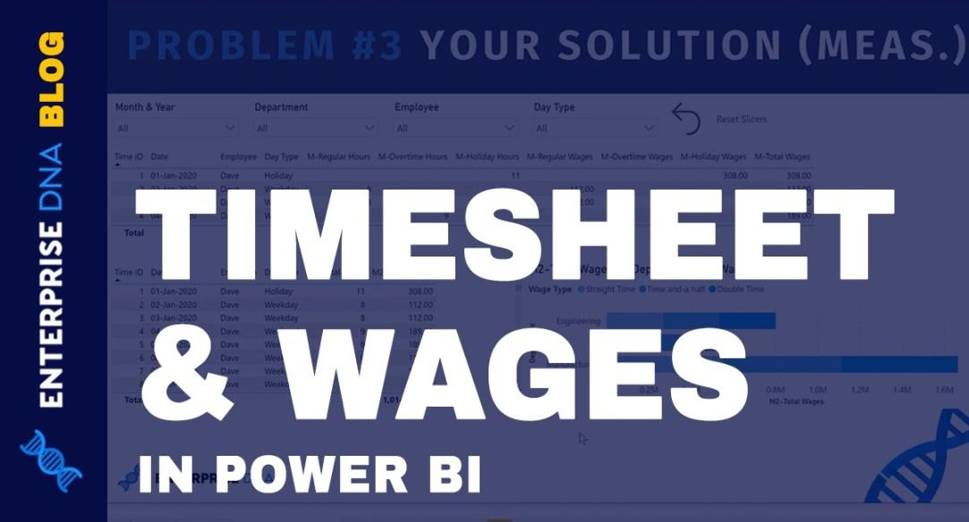 Power-BI-Timesheet-Wages-DAX-Solutions