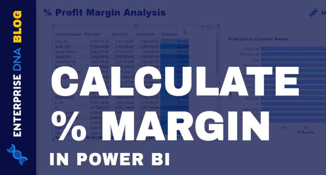 Calculate Percentage Margin In Power BI Using DAX