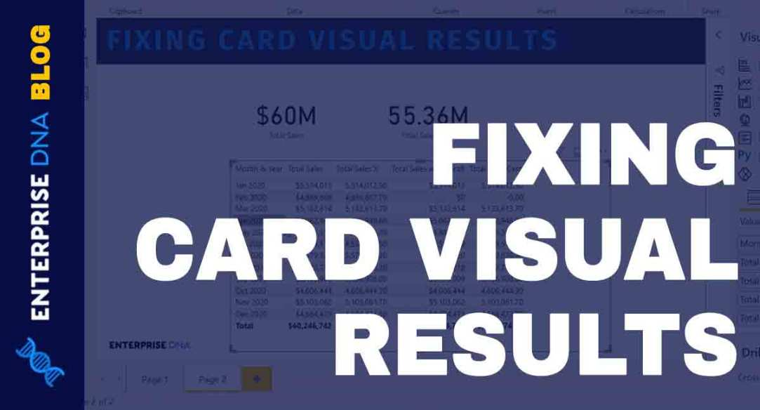 Card Visual In Power BI: Fixing Incorrect Results