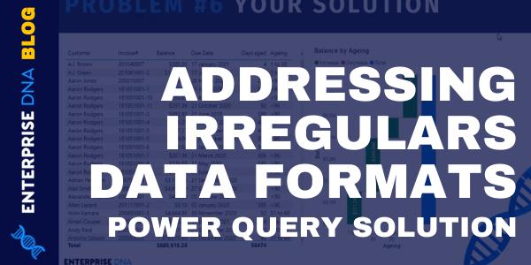 Format Data In Power BI- Addressing Irregular Data Formats