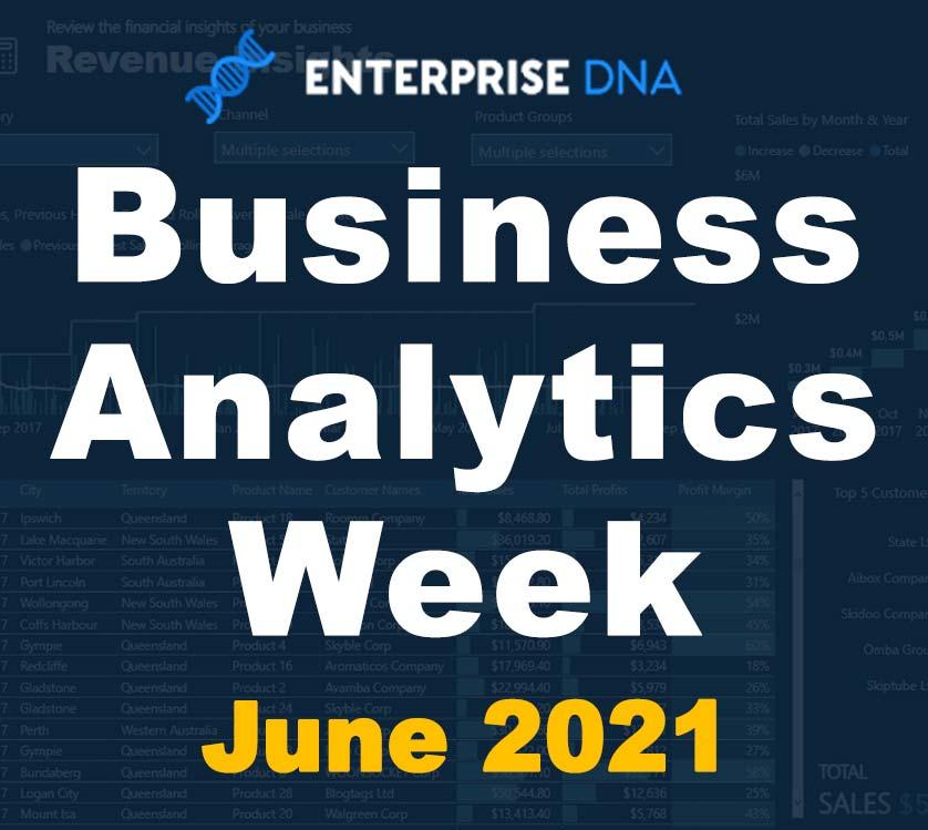Enterprise DNA Business Analytics Week June 2021
