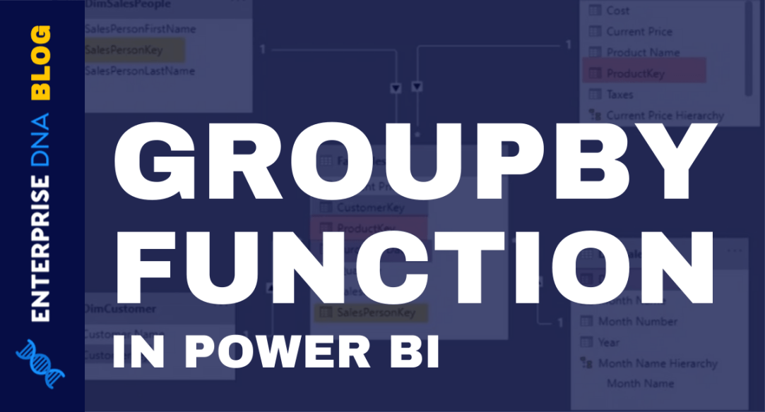 GroupBy In Power BI: An Implied Function In VertiPaq