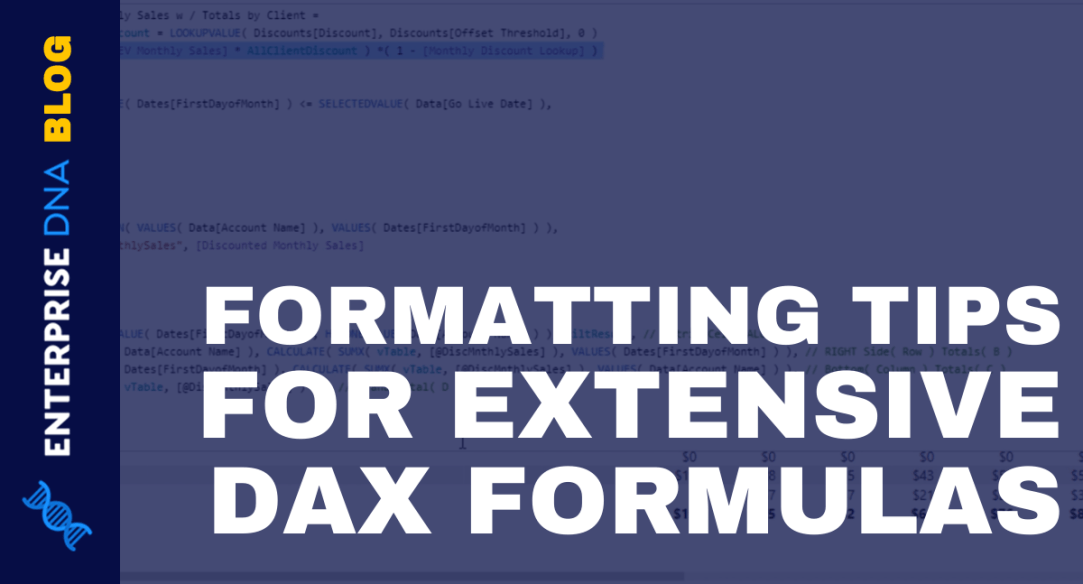 How To Work Through Extensive DAX Formulas In Power BI – Formatting Tips Included