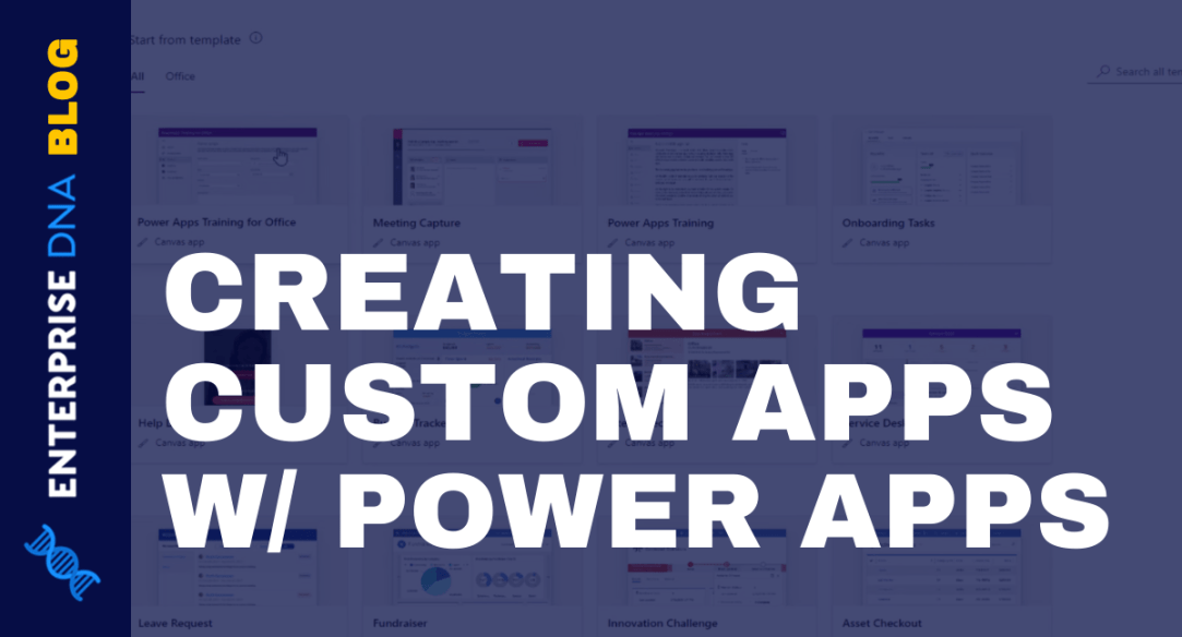Power Apps- Getting Started With This Revolutionary Tool