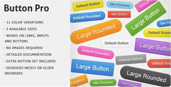 http://codecanyon.net/item/button-pro-css3-buttons/233753?ref=entheosweb