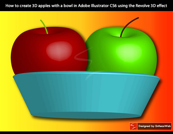 How to create 3D apples with a bowl in Adobe Illustrator CS6 using the Revolve 3D effect