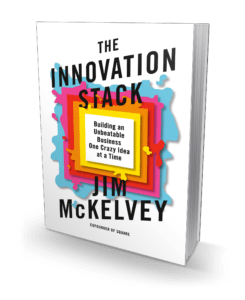 The Innovation Stack Jim McKelvey
