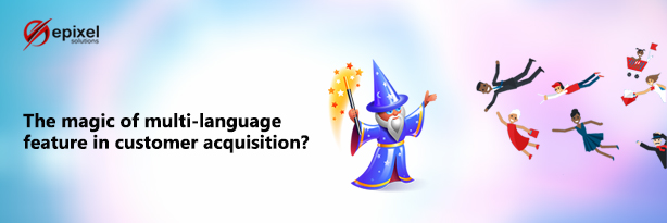 Magic of Multi language Feature in Epixel Network Marketing Software