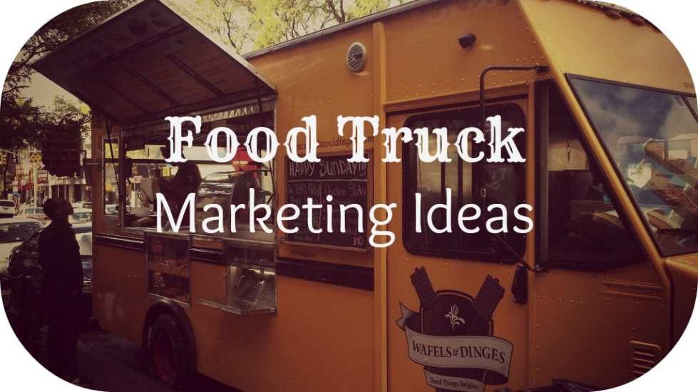 Using Promotional Products For Marketing Your Food Truck ...