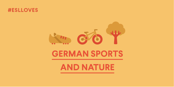 ESLloves German Sports and Nature