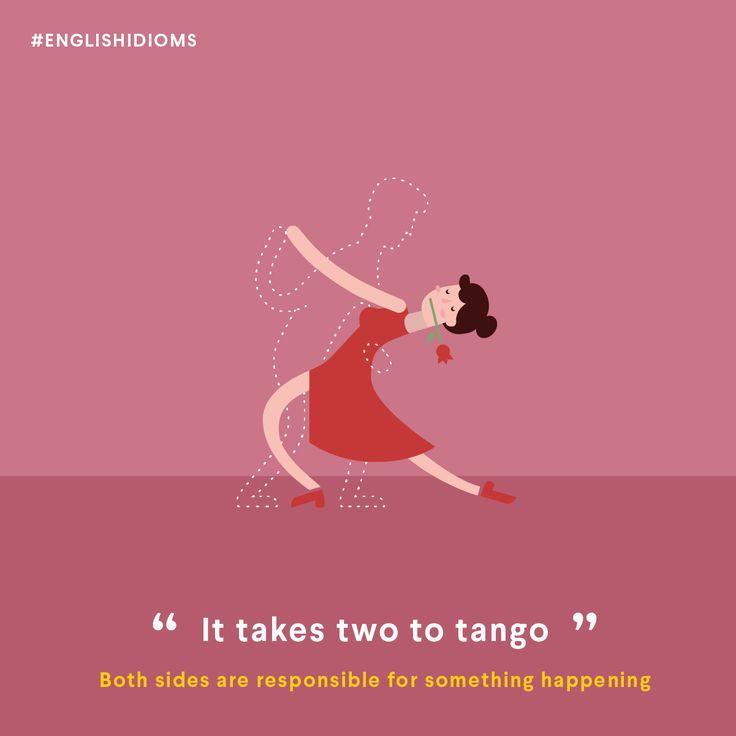 it takes two to tango english expression