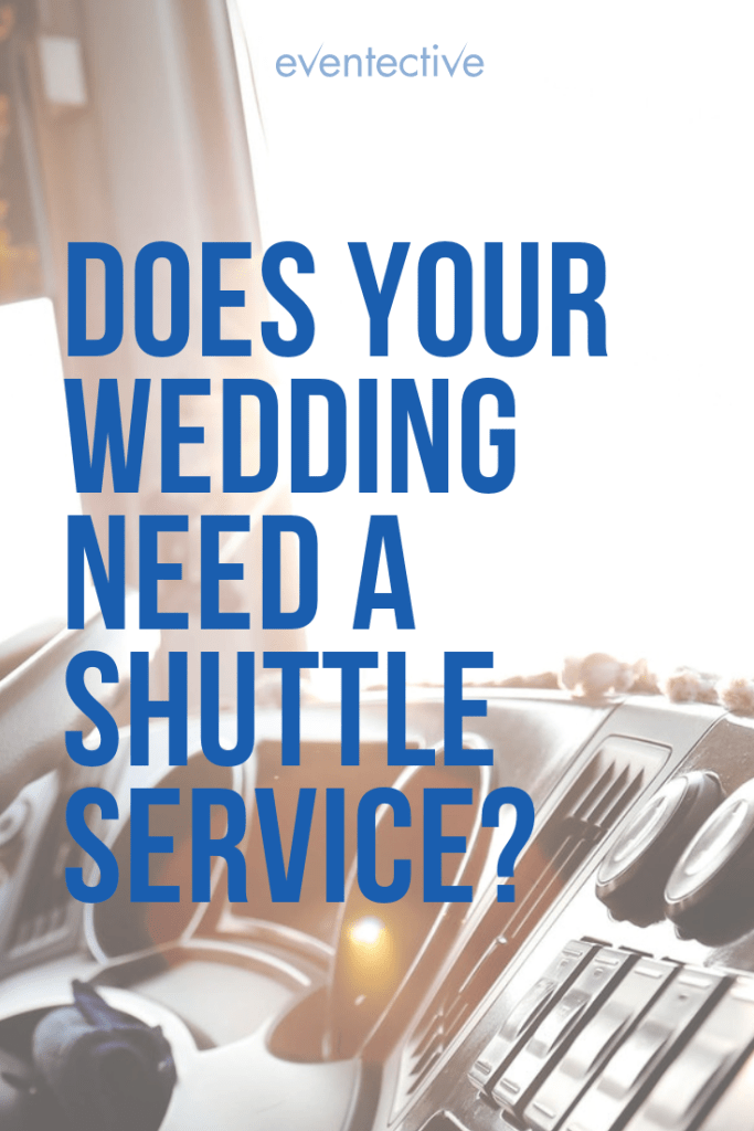 Does Your Wedding Need a Shuttle Service