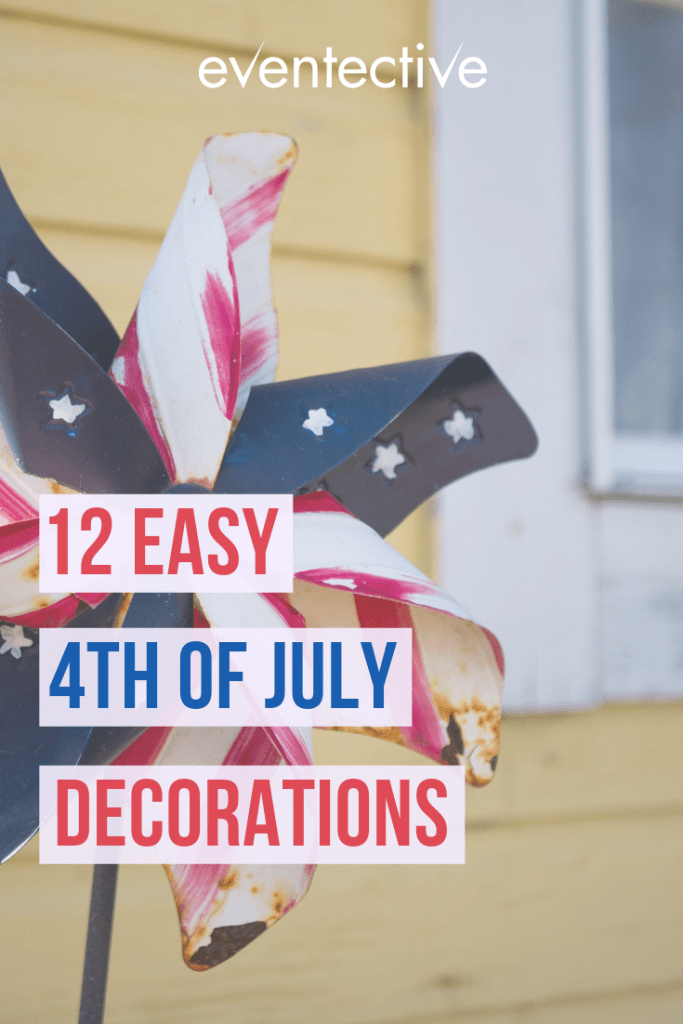 12 Easy 4th of July Decorations