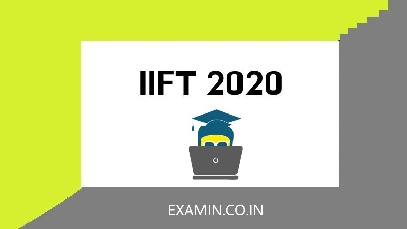 Iift 2020 Exam Dates  Application Form  Syllabus  Pattern