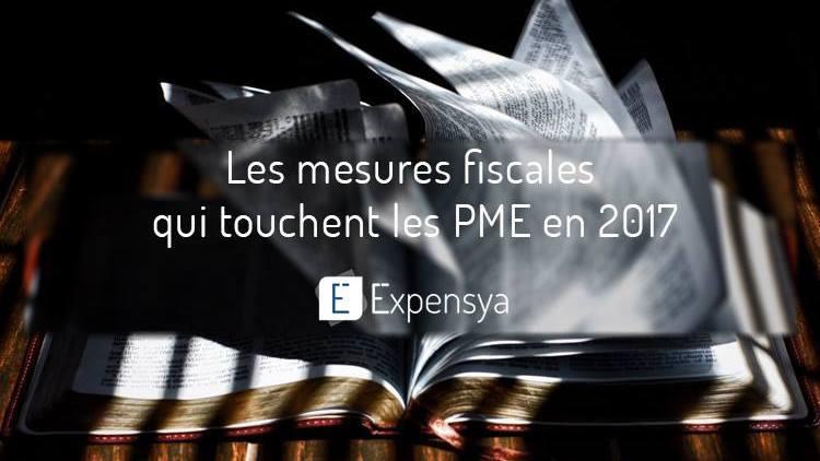Les mesures fiscales qui touchent les PME en 2017