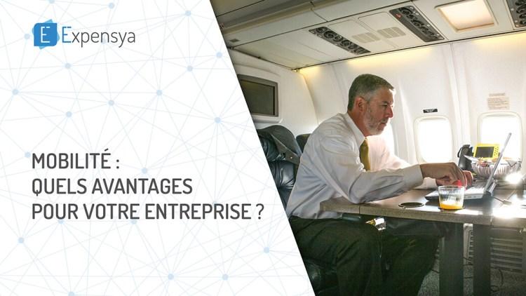 Mobilité : quels avantages pour votre entreprise ?