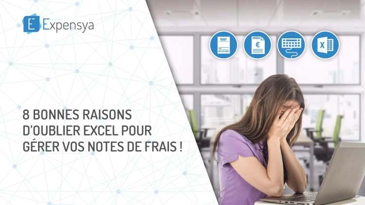 8 bonnes raisons d'oublier Excel pour gérer vos notes de frais!