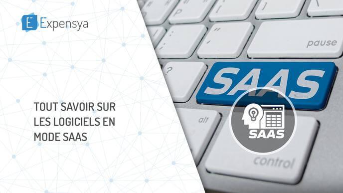 Tout savoir sur les logiciels en mode SaaS