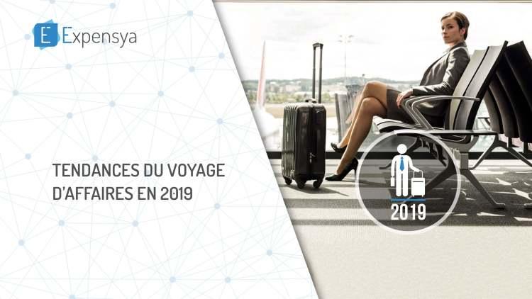 Tendances du voyage d'affaires en 2019