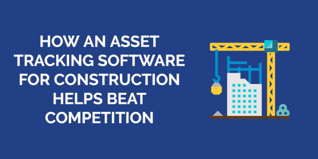asset tracking software for construction