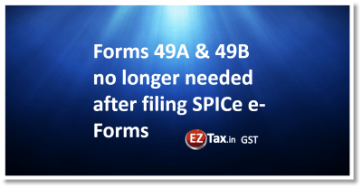 49A & 49B forms requirement - EZTax.in