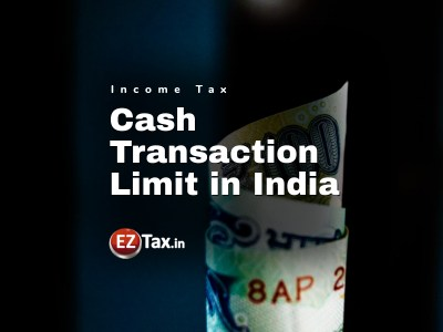 Cash Transaction Limit in India per IT Act 2019