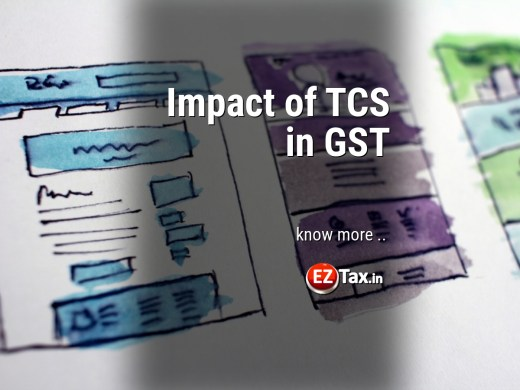 Impact of TCS in GST EZTax.in India
